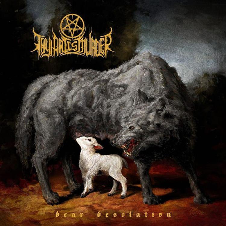 No. 23 'Dear Desolation' de THY ART IS MURDER (Nuclear Blast)