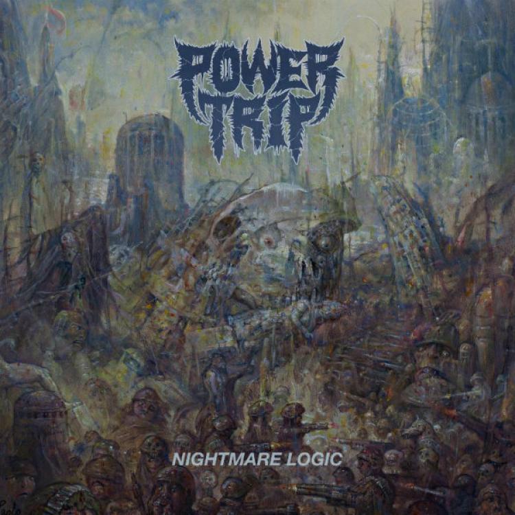 No. 2 'Nightmare Logic' de Power Trip (Southern Lord)