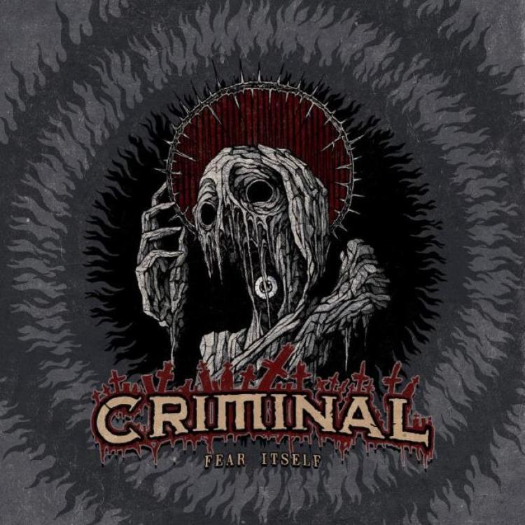 No. 44 'Fear Itself' de Criminal (Metal Blade)