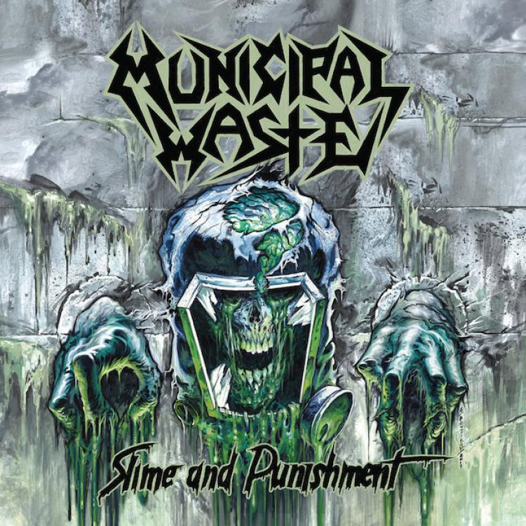 No. 7 'Slime and punishmen' de MUNICIPAL WASTE (Nuclear Blast)