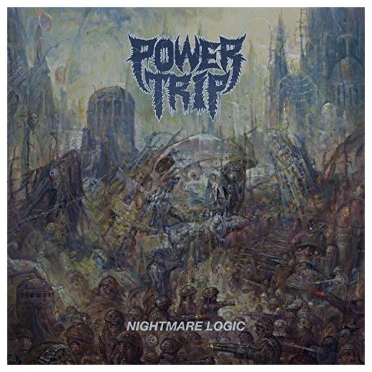 No. 9 'Nightmare Logic' de Power Trip (Southern Lord)