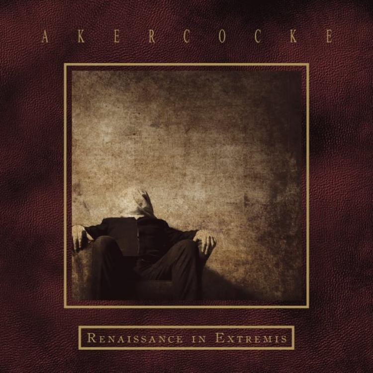 No. 25 'Renaissance in Extremis' de Akercocke (Peaceville)