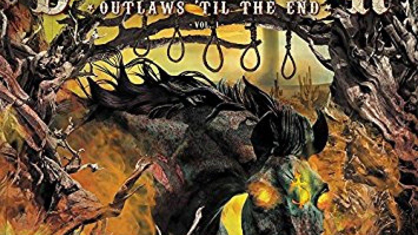 No. 12 'Till The End Vol. 1' de Devildriver Outlaws (Napalm)