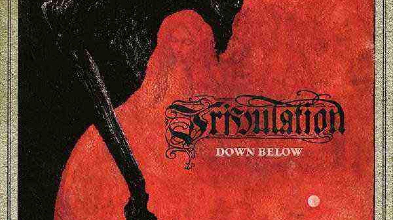 No. 23 'Down Below' de Tribulation (Century Media)