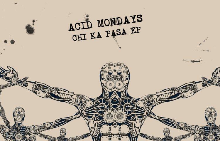 El nuevo EP de Acid Mondays