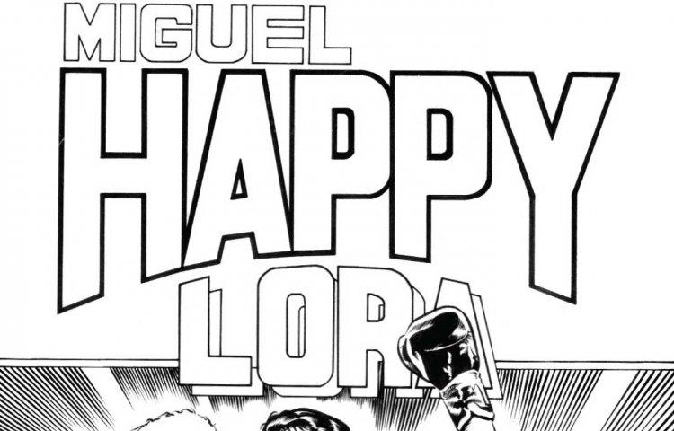 Historias de un campeón: Miguel 'Happy' Lora