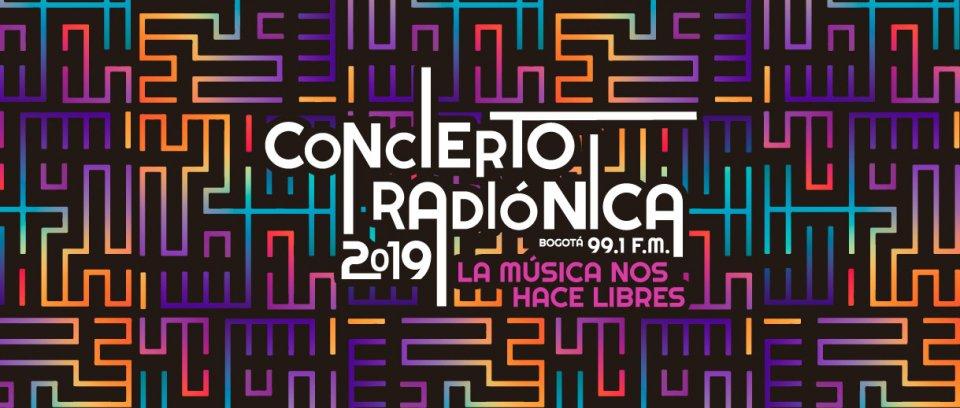¡Bienvenidos al Concierto Radiónica 2019!