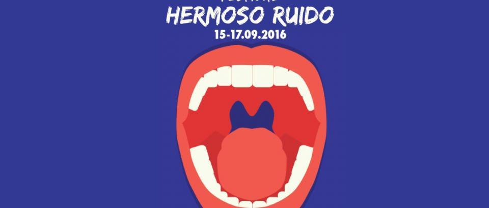 Prográmense con el Festival Hermoso Ruido 2016