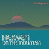 Heaven On The Mountain